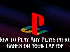 How to Play Any Playstation Games On Your Laptop