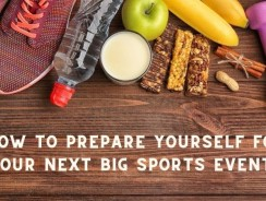 How to Prepare Yourself for Your Next Big Sports Event?